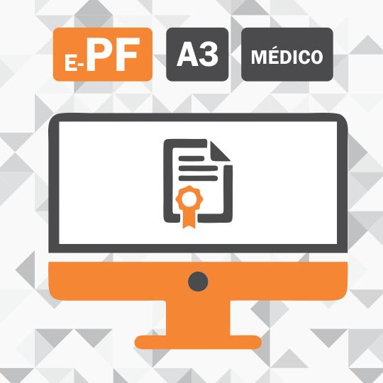 Certificado Digital para MÉDICO (e-PF A3) 3 anos